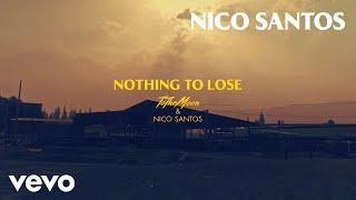 ToTheMoon, Nico Santos - Nothing To Lose (Lyric Video)