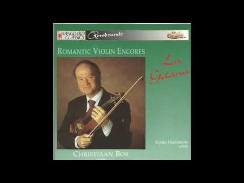 Christiaan Bor, La Gitana Romantic Violin Encores