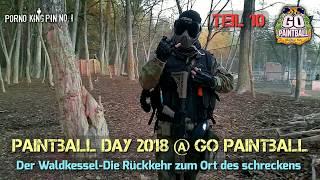 ★ Paintball Day 2018 @ Go Paintball (Teil 10│Der Waldkessel-Rückkehr an den Ort des schreckens)