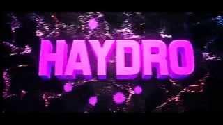 #Intro - Haydro V3