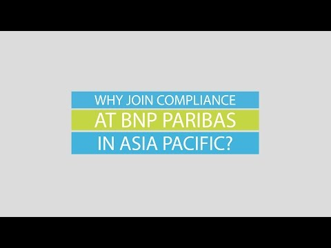 Why join Compliance at BNP Paribas in Asia Pacific ?