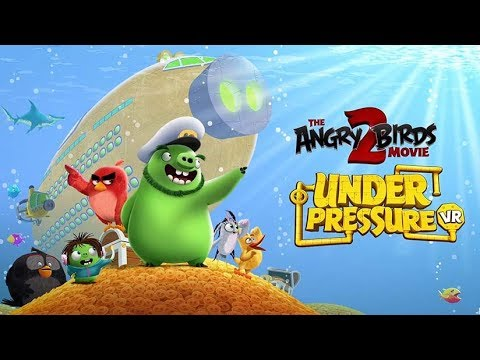 The Angry Birds Movie 2 VR : Under Pressure - Bande Annonce