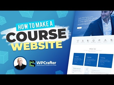 How To Make A Beautiful Online Course Website With WordPress ( NEW 2018 VERSION )