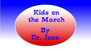 Kids on The March   Dr  Jean