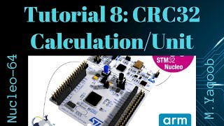 STM32 Nucleo - Keil 5 IDE with CubeMX: Tutorial 8 - CRC32 Calculation