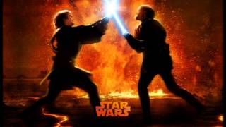 Star Wars Revenge of the Sith Soundtrack : Anakin vs Obiwan, the great duel