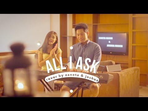 All I Ask - Adele (Cover by Zaneta & Joshua)