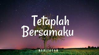 Download Nobitasan - Tetaplah Bersamaku (Lyric)