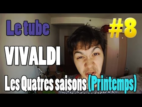 "VIVALDI - Quatre Saisons ""le Printemps"" - NMPC Episode #8"