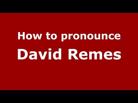 How to pronounce David Remes (American English/US)  - PronounceNames.com