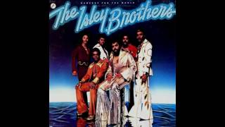 """Harvest for the World"" - Isley Brothers [digitally remastered]"
