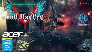 Devil May Cry 5 Gameplay Geforce 940MX Acer Aspire E5-475G i3-6006u