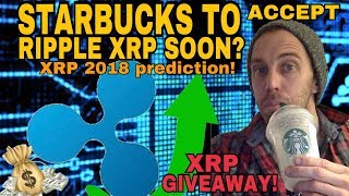 RIPPLE XRP COMING TO STARBUCKS? - STARBUCKS TO ACCEPT TRUSTED DIGITAL CURRENCY  -  WILL XRP 5X??
