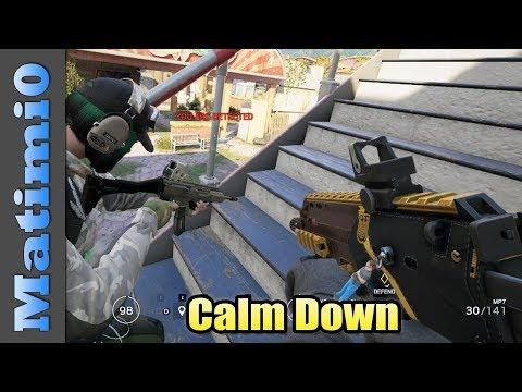 Calm Down - Rainbow Six Siege