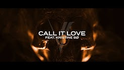 Rival - Call It Love (ft. Kristine Bø) [Official Lyric Video]