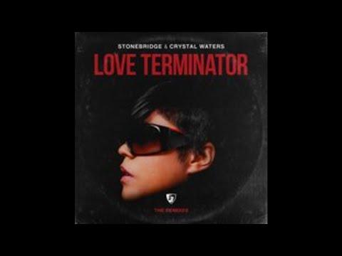 [HOUSE] StoneBridge, Crystal Waters – Love Terminator (South Blast! Extended Remix)