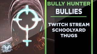 The Bully Hunters are in fact Charlatans and Bullies
