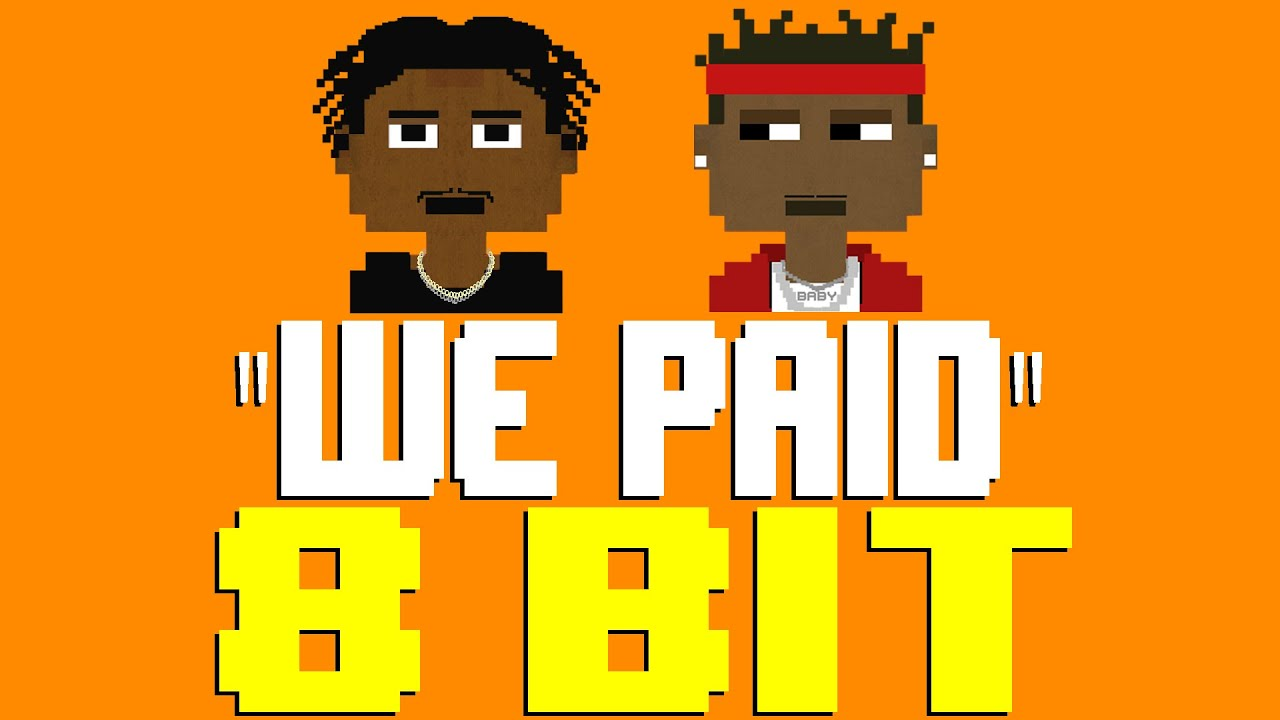 We Paid [8 Bit Tribute to Lil Baby & 42 Dugg] - 8 Bit Universe