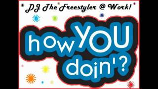 DJ The Freestyler - How You Doin