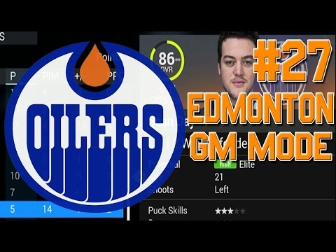 "NHL 16 ""GM Mode"" #27 l FINAL YEAR? l Edmonton Oilers"