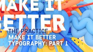 Make It Better Typographic Poster: Part 1 // The Practice 111 thumbnail