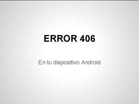 how to fix error 406 on android