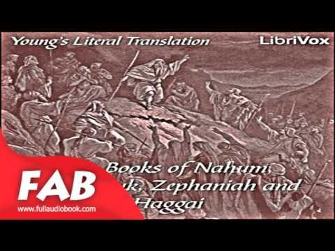 Bible YLT 34 37 Nahum, Habakkuk, Zephaniah and Haggai Full Audiobook by YOUNG