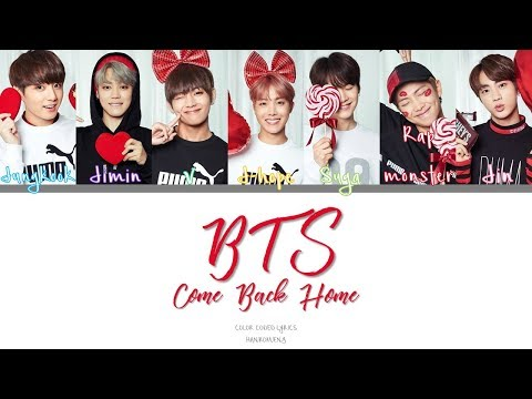 BTS- Come Back Home (Color Coded Han|Rom|Eng Lyrics) *correction in subs*