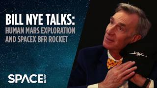 Bill Nye Talks Mars Exploration and SpaceX