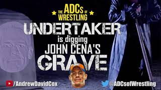 The Undertaker is Digging John Cena's Grave! | The ADCs of Wrestling