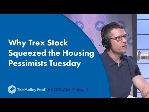 Why Trex Stock Squeezed the Housing Pessimists Tuesday