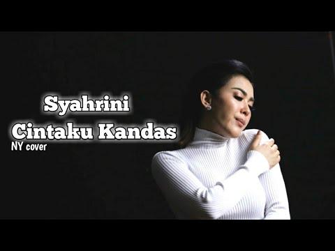 Syahrini - Cintaku Kandas ( Cover + Lirik )