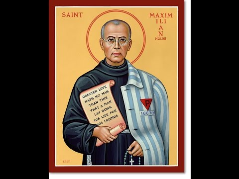 The Life of St. Maximilian Kolbe