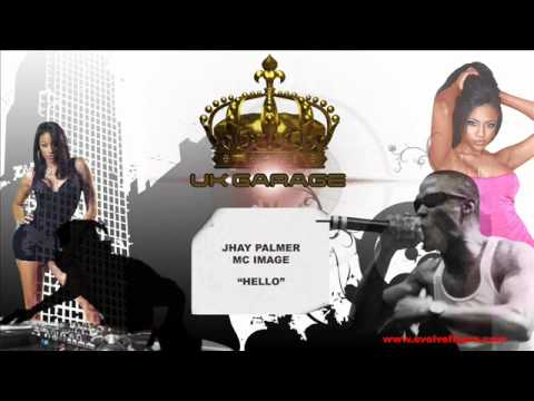 Jhay Palmer ft. MC Image - Hello