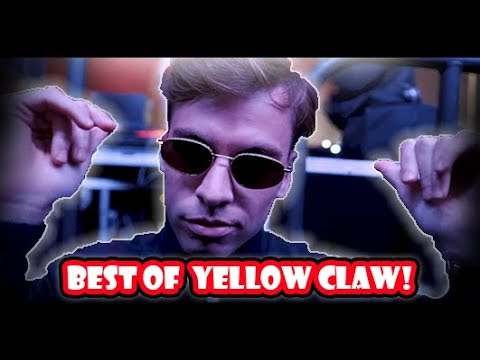 Best of YELLOW CLAW! (Evolution 2012 - 2018)