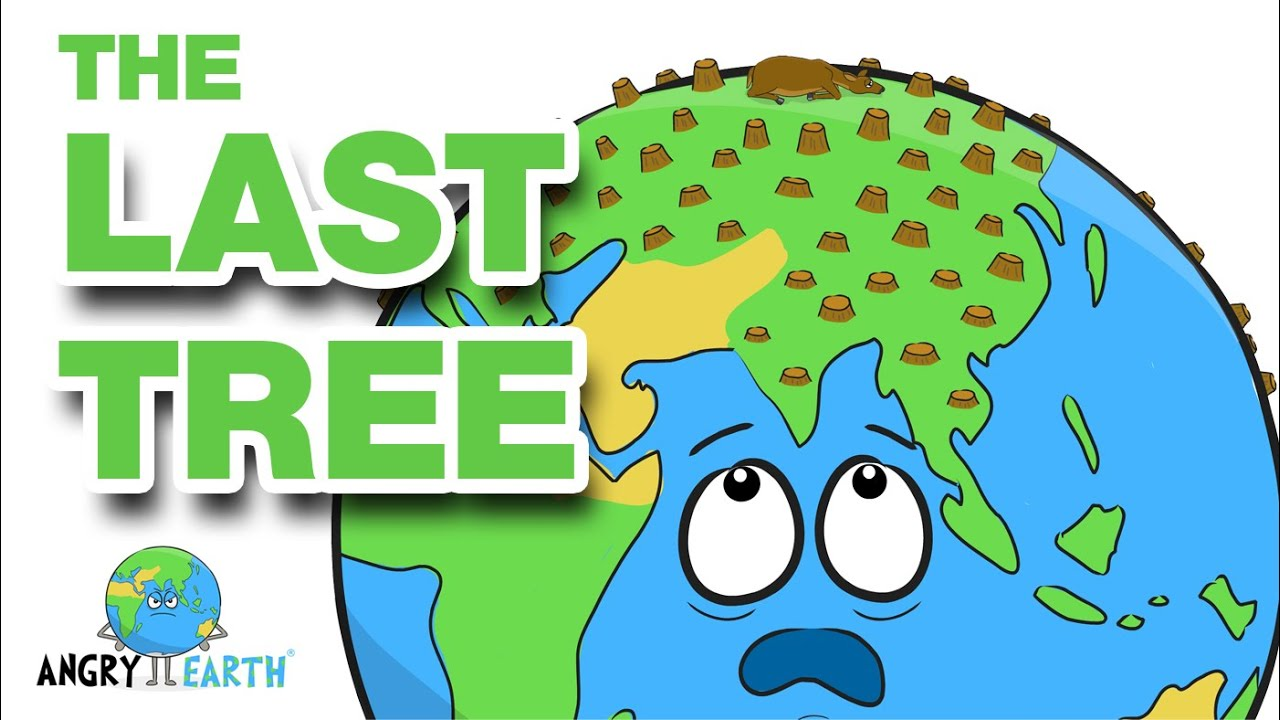"""ANGRY EARTH - Episode 5: """"The Last Tree"""""""