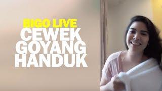 Cewek Goyang Handuk Bigo Live