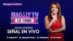 #MagalyTvLaFirme | Programa 08/06/2020