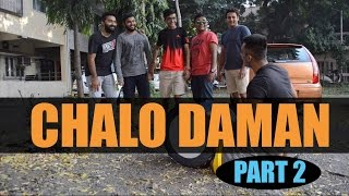 Chalo Daman Part 2-