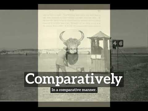 What is Comparatively? | How to Say Comparatively in English? | How Does Comparatively Look?