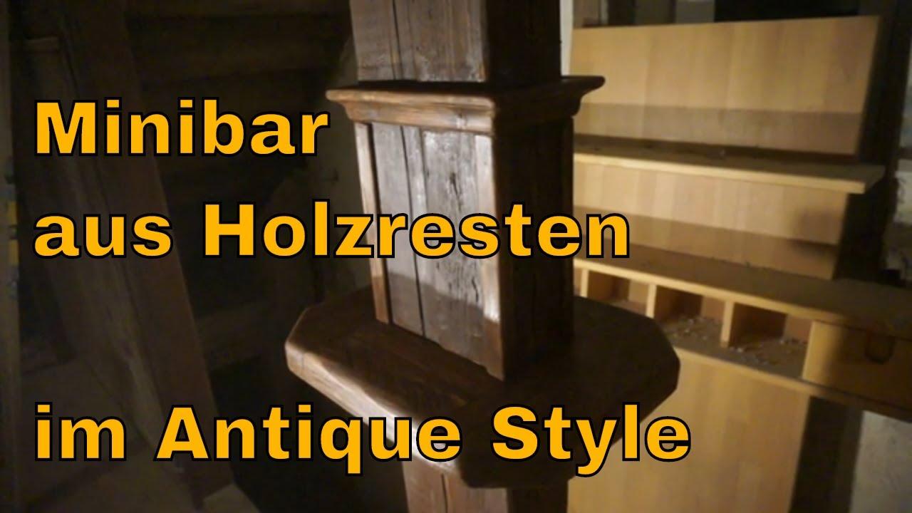 Bar Minibar aus Holzresten im Antique Style Kreativ + Günstig In 1.Stunde  kleine Bar selber bauen
