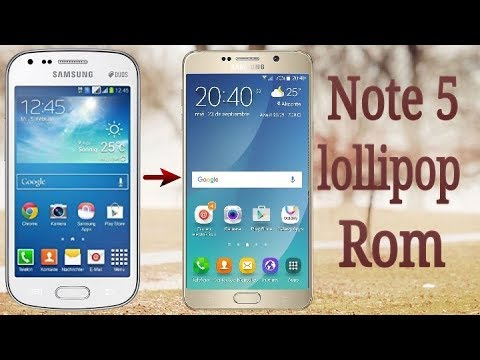 Install Note 5 (Lollipop) Rom on Samsung Duos 2 (GT-S7582)