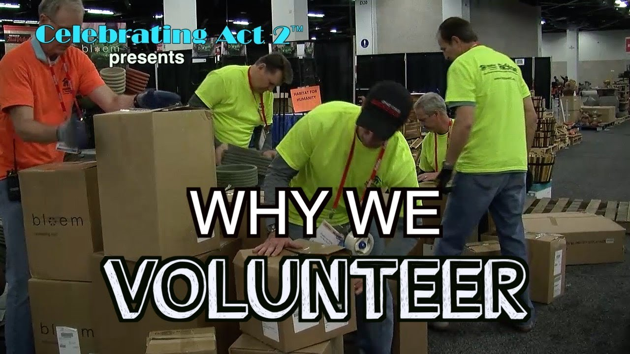 Why We Volunteer