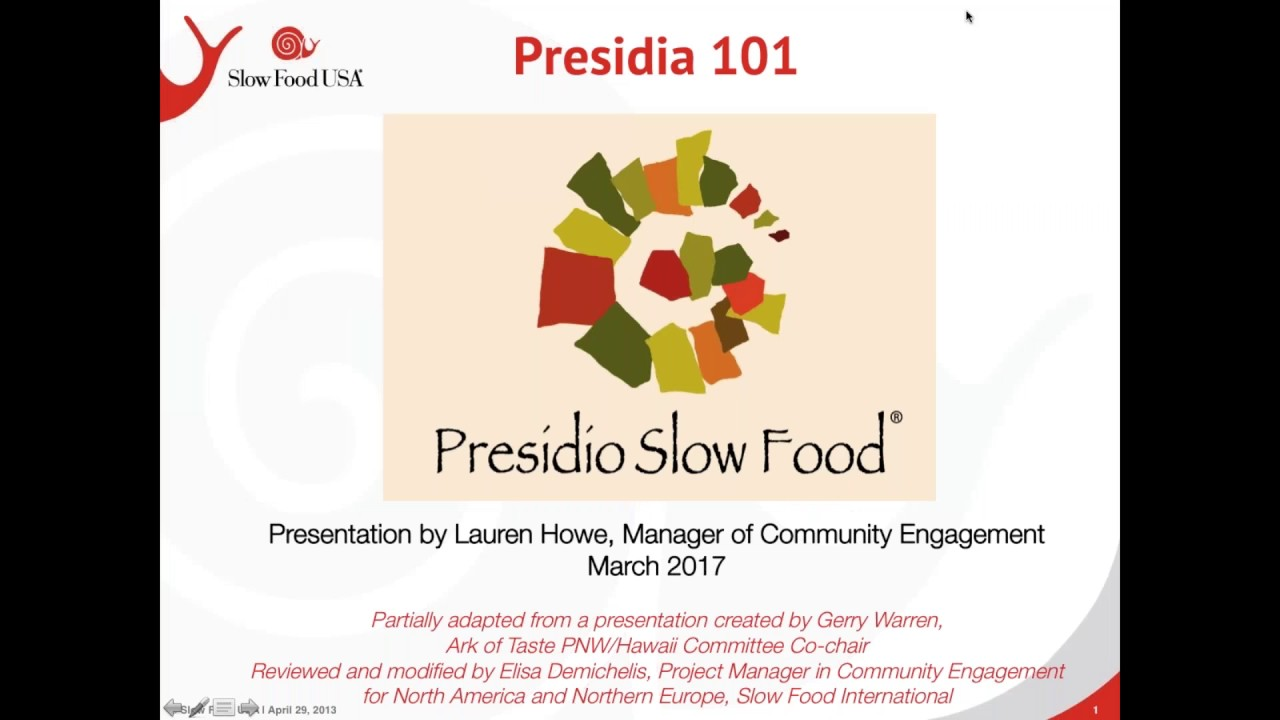 Slow Food Presidia 101 Webinar March 17 2017 Youtube