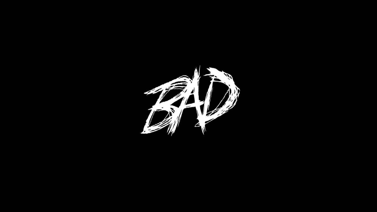 XXXTENTACION - BAD! (Audio) #1