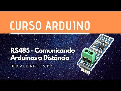 RS485 - Arduino Comunicando Em Redes De Longa Distância | Curso Arduino