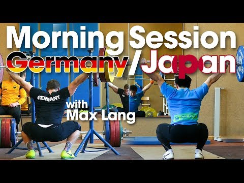 Team Germany 🇩🇪& Japan 🇯🇵 Friday Morning Session with Max Lang Snatch Pulls Snatch Balance Part 1