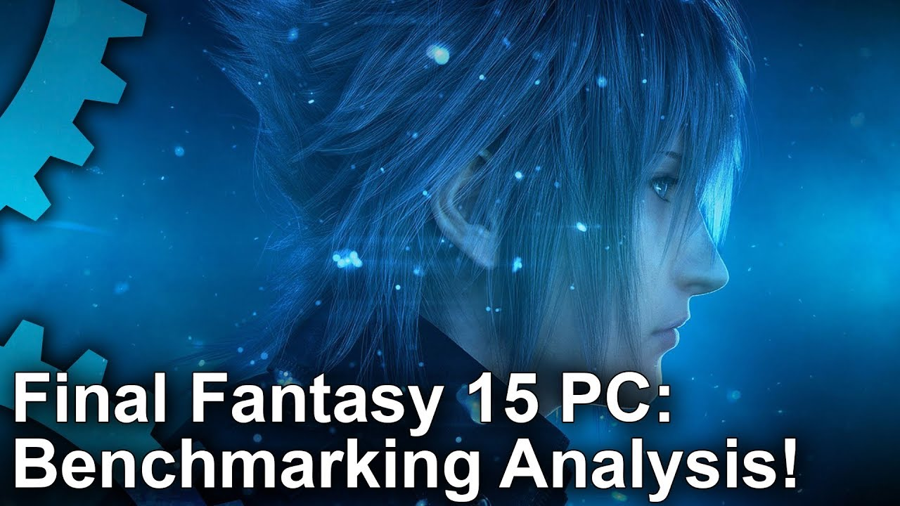 Final Fantasy XV is Coming to PC, But Hitting a Locked 60fps