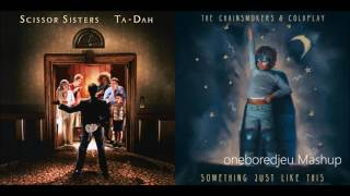 Dancin' Just Like This - Scissor Sisters vs. The Chainsmokers feat. Coldplay (Mashup)