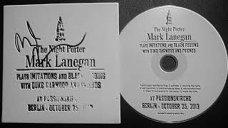 Mark Lanegan - At Passionskirche, Berlin - October 25, 2013